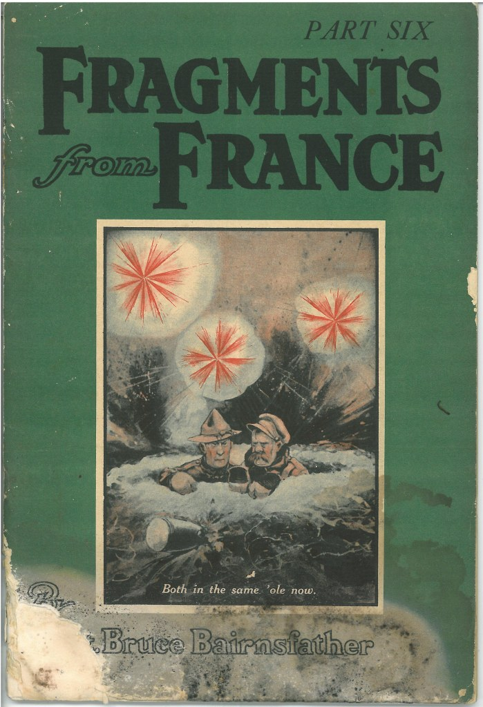Fragments of France, Part six. Bruce Bairnsfather, c1918. Collections CCGW/CCGG